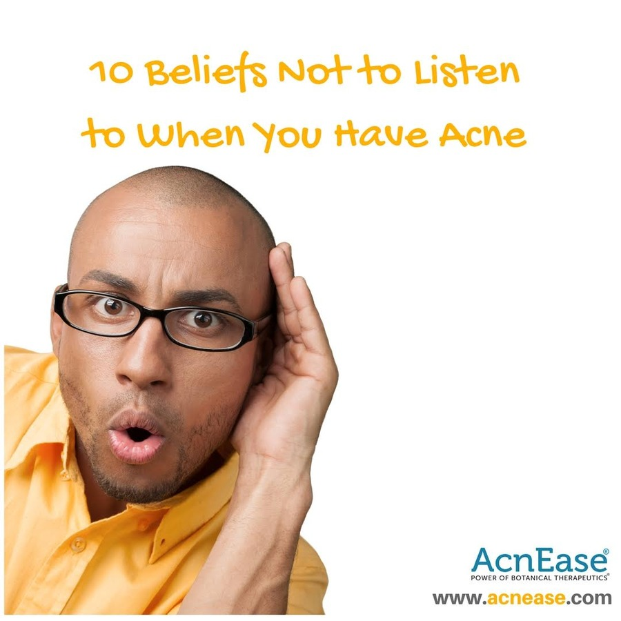 10 Beliefs Not to Listen to When You Have Acne