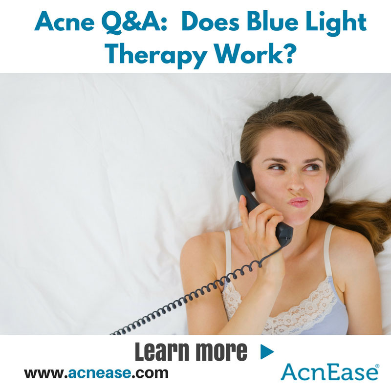 Does Blue Light Therapy Really Work to Get Rid of Acne?