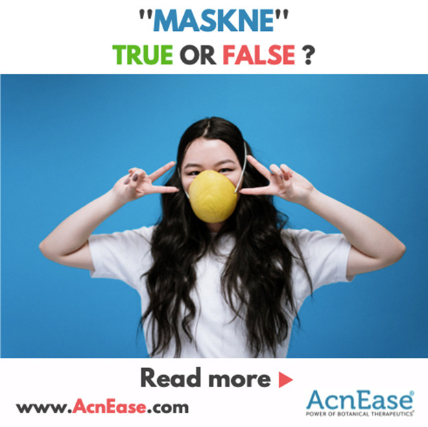 """""""Maskne""""- Truth or False? Why I Get Them and How to Treat Them"""